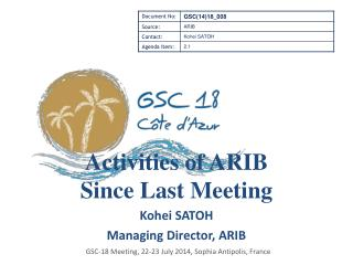 Kohei SATOH Managing Director, ARIB