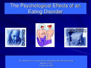 The Psychological Effects of an Eating Disorder