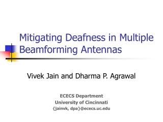 Mitigating Deafness in Multiple Beamforming Antennas