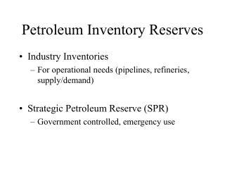 Petroleum Inventory Reserves