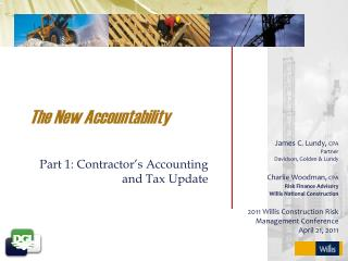 The New Accountability Part 1: Contractor's Accounting and Tax Update