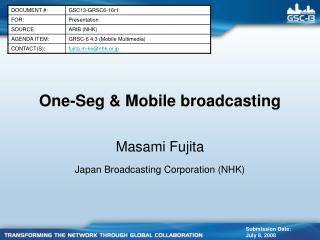 One-Seg & Mobile broadcasting