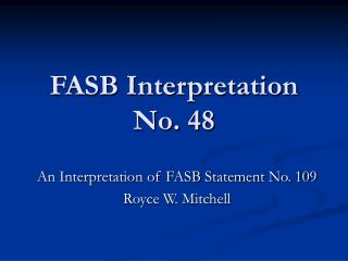 FASB Interpretation No. 48