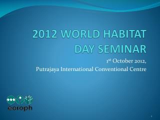 2012 WORLD HABITAT DAY SEMINAR