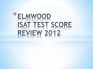 ELMWOOD ISAT TEST SCORE REVIEW 2012