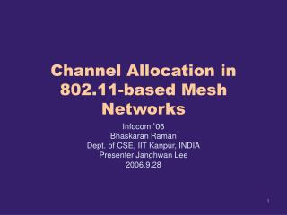 Channel Allocation in 802.11-based Mesh Networks