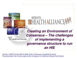 Funding:  AHRQ Contract 290-04-0006; State of Tennessee; Vanderbilt University.