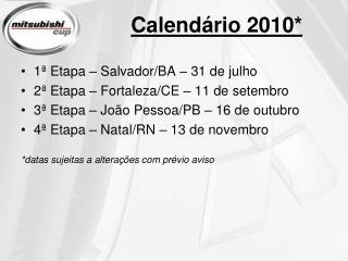 Calendário 2010*