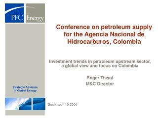 Conference on petroleum supply for the Agencia Nacional de Hidrocarburos, Colombia
