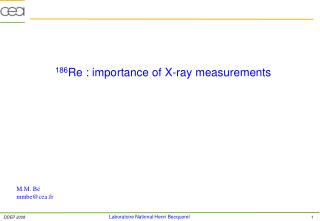 186 Re : importance of X-ray measurements