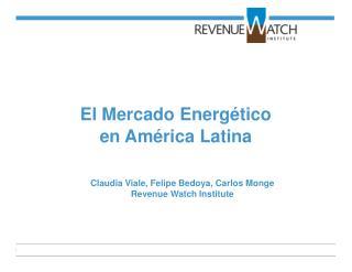El Mercado Energético en América Latina