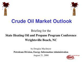 Crude Oil Market Outlook