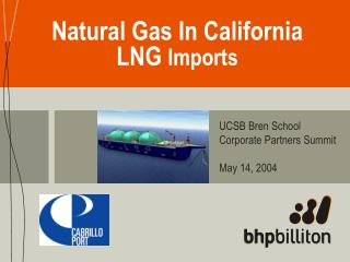 Natural Gas In California LNG  Imports