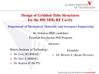 Design of Gridded-Tube Structures  for the 805 MHz RF Cavity
