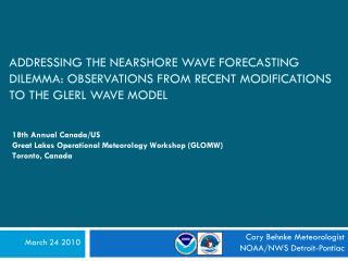Cory Behnke Meteorologist    NOAA/NWS Detroit-Pontiac