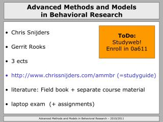 Advanced Methods and Models  in Behavioral Research
