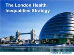 The London Health Inequalities Strategy