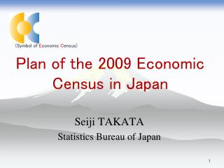 Plan of the 2009 Economic Census in Japan