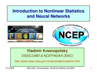 Introduction to Nonlinear Statistics and Neural Networks