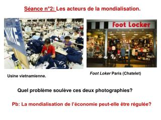 Séance n°2:  Les acteurs de la mondialisation.