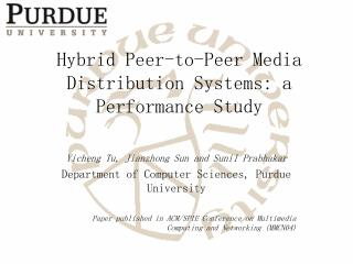 Hybrid Peer-to-Peer Media Distribution Systems: a Performance Study