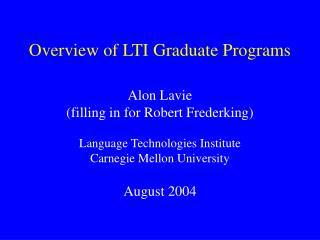 Overview of LTI Graduate Programs