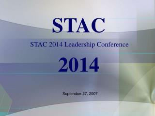 STAC 2014 Leadership Conference
