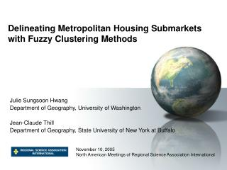 Delineating Metropolitan Housing Submarkets with Fuzzy Clustering Methods