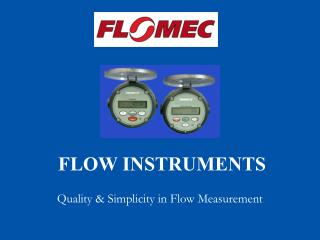 Quality & Simplicity in Flow Measurement