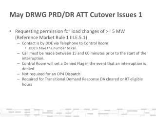 May DRWG PRD/DR ATT Cutover Issues 1
