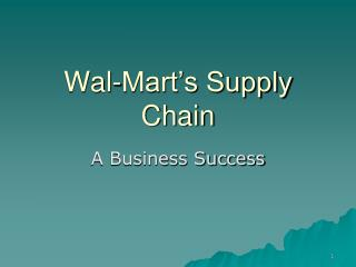 Wal-Mart s Supply Chain