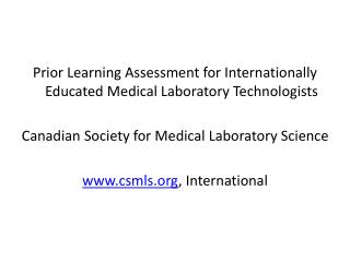 Prior Learning Assessment for Internationally Educated Medical Laboratory Technologists