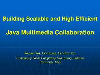 Building Scalable and High Efficient  Java Multimedia Collaboration