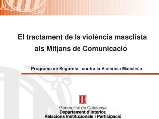 El tractament de la violència masclista als Mitjans de Comunicació