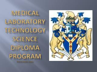 Medical Laboratory Technology Science Diploma  program december  2009