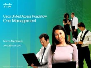 Cisco Unified Access  Roadshow  One Management