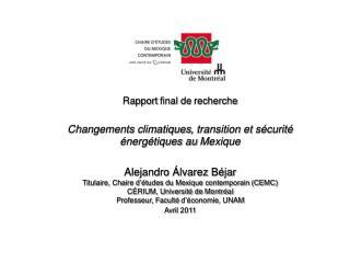 Rapport final de  recherche Changements climatiques ,  transition  et  sécurité