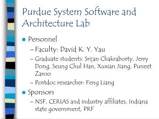 Purdue System Software and Architecture Lab