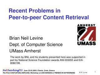 Recent Problems in  Peer-to-peer Content Retrieval