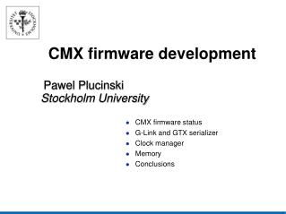 CMX firmware development