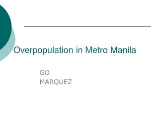 Overpopulation in Metro Manila
