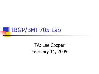IBGP/BMI 705 Lab