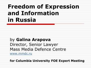 Freedom of Expression and Information in Russia
