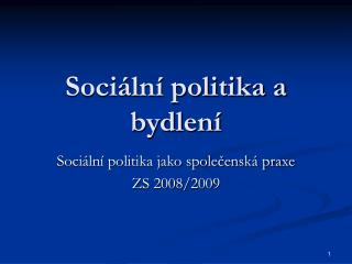 Sociální politika a bydlení