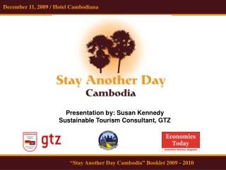 December 11, 2009 / Hotel Cambodiana