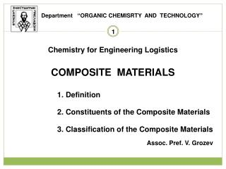 Chemistry for Engineering Logistics  composite  materials 1.  Definition