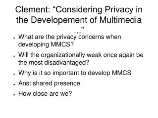 "Clement: ""Considering Privacy in the Developement of Multimedia ..."""