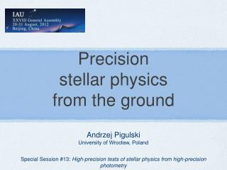 Precision stellar physics from the ground