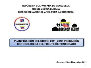 Caracas, 24 de Noviembre 2011