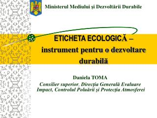 ETICHETA ECOLOGIC Ă – instrument pentru o de zvoltare durabil ă